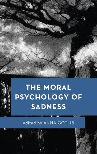 The Moral Psychology of Sadness book cover