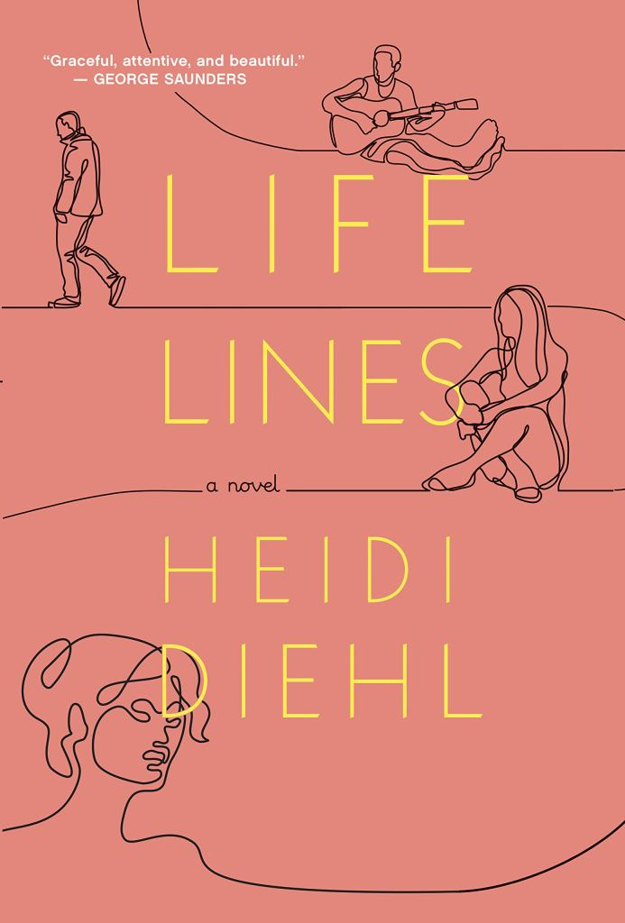Lifelines, a novel by Heidi Diehl