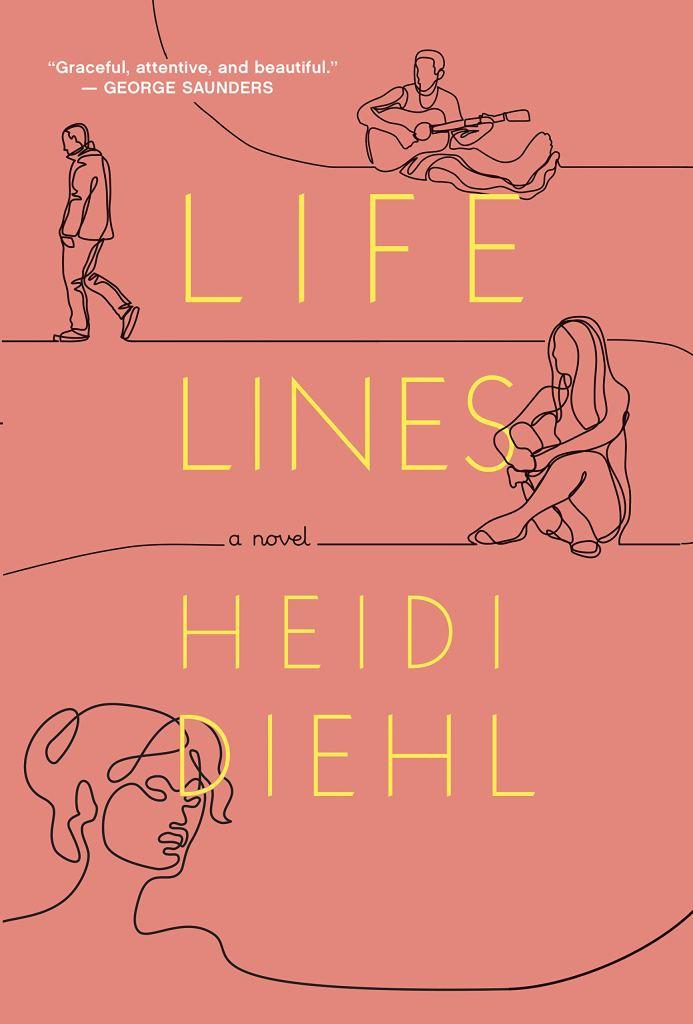 Lifelines, a novel by Heidi Diehl